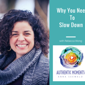 slow down, be present, be bored, downtime, play