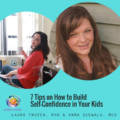 self-confidence, screen time, setting limits, parenting, tantrums, meltdowns