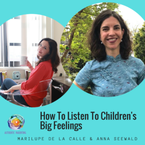 how to listen to children's big feelings
