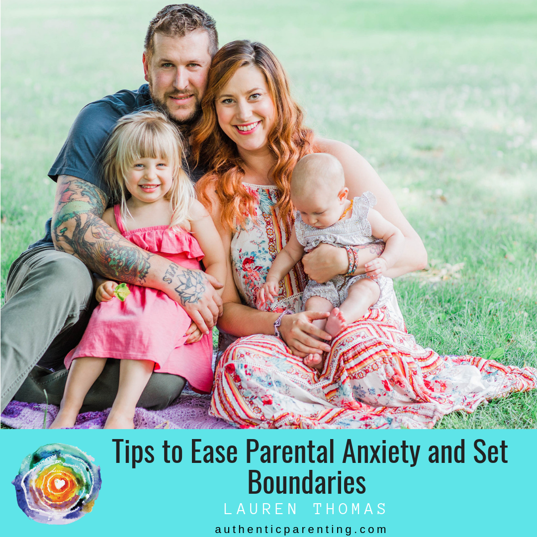 Tips to Ease Parental Anxiety and Set Boundaries