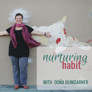 https://nurturinghabit.com/episode27/