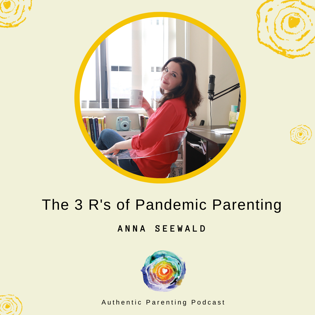 the 3 r's of pandemic parenting